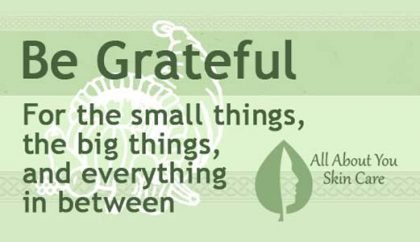 Be Grateful- An Attitude of Gratitude